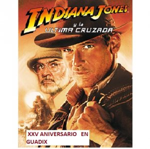XXV Aniversario de Indiana Jones y la ltima Cruzada #IndianaJonesGuadix